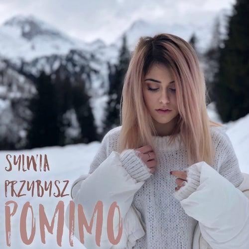 Pomimo by Sylwia Przybysz