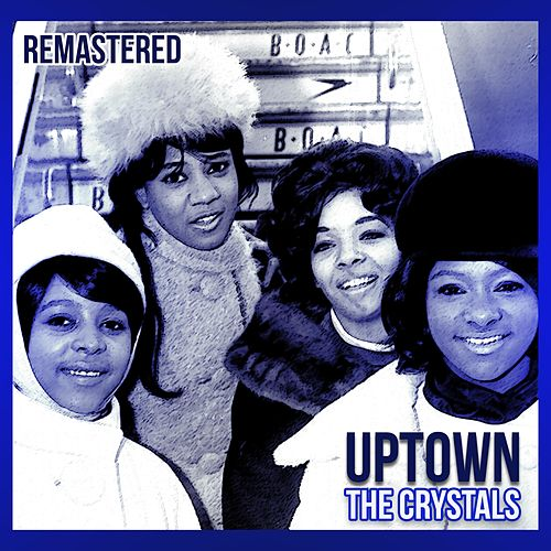 Uptown de The Crystals