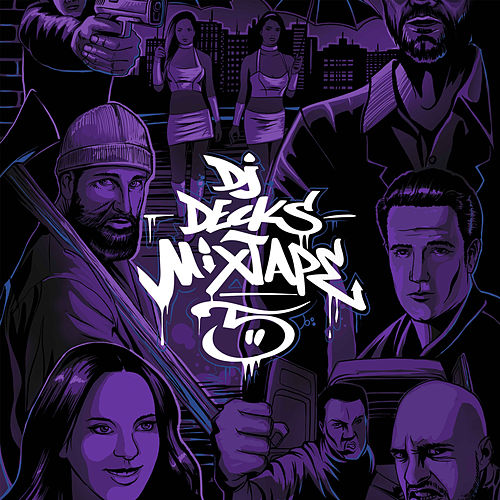 Mixtape 5 by Dj Decks