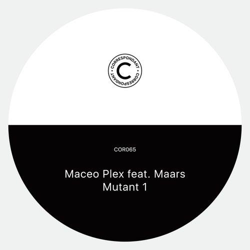 Mutant 1 by Maceo Plex