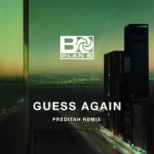 Guess Again (Preditah Remix) von Plan B