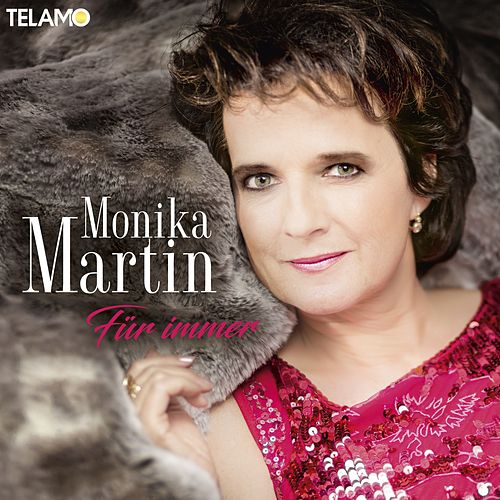 Für immer von Monika Martin