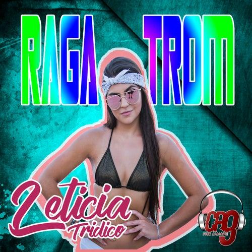 Ragatron de Leticia Tridico