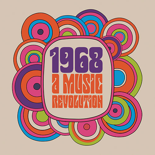 1968 : A Music Revolution de Various Artists