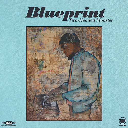 Two-Headed Monster by Blueprint