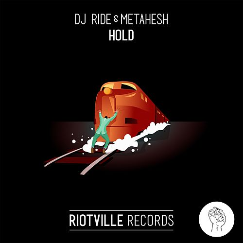 Hold by Metahesh DJ Ride