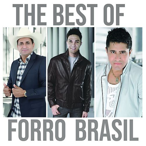 The Best of Forró-Brasil by Various Artists