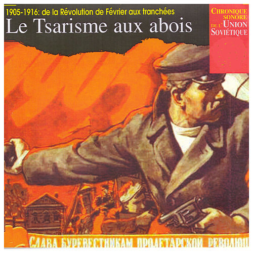Le Tsarisme aux abois by Various Artists