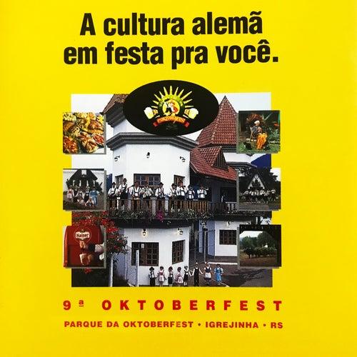 9a Oktoberfest Igrejinha - A Cultura Alemã Em Festa para Você de Various Artists