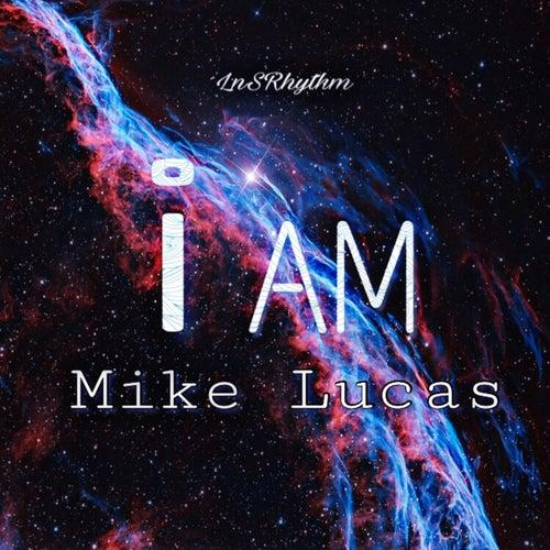 I Am de Mike Lucas