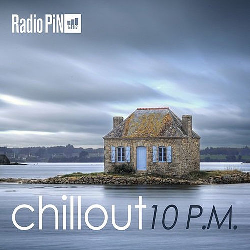 Chillout 10 P.M. de Various Artists
