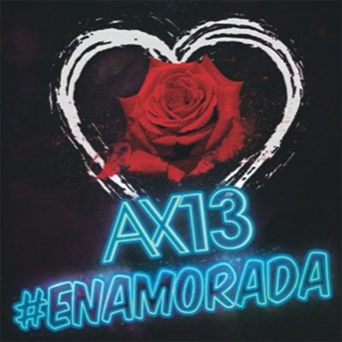 Enamorada de Ax-13