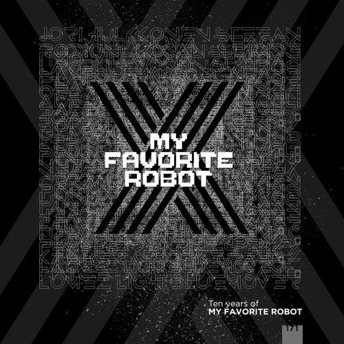 10 Years Of My Favorite Robot de Various Artists