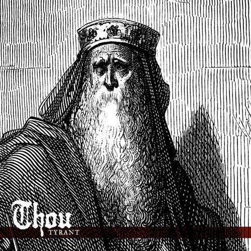 Tyrant by Thou