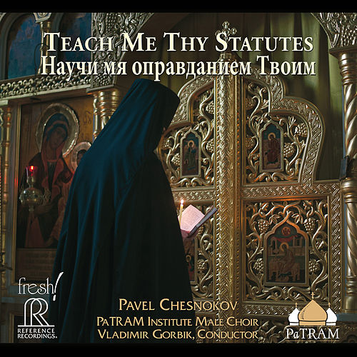 Teach Me Thy Statutes de PaTRAM Institute Male Choir