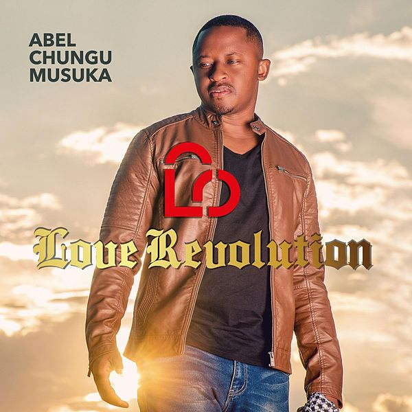 abel chungu musuka love unleashed mp3
