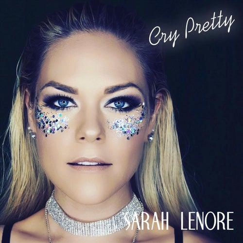 Cry Pretty de Sarah Lenore