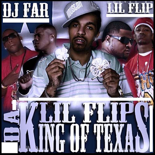 Lil Flip Da King Of Texas by DJ Far
