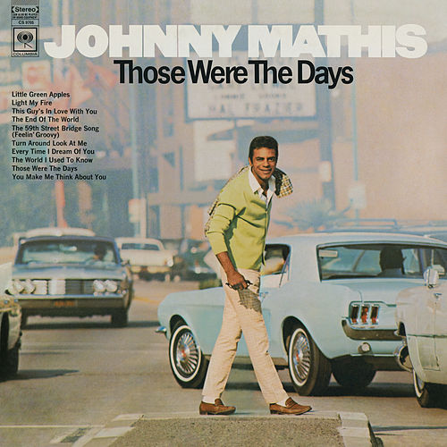 Those Were the Days de Johnny Mathis