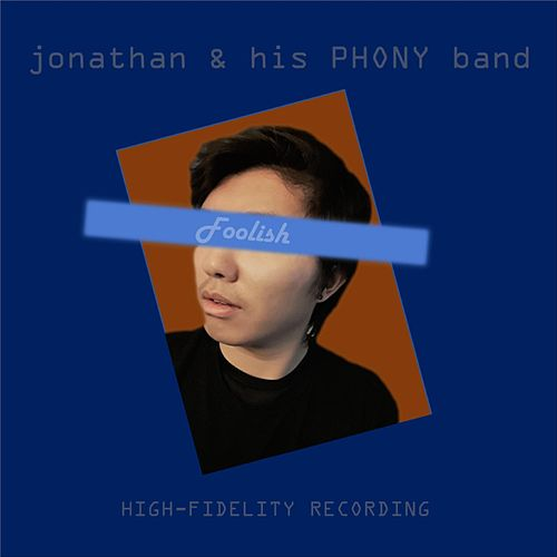 Foolish by Jonathan