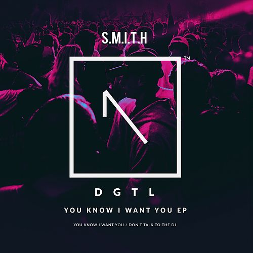 You Know I Want You - Single von Smith