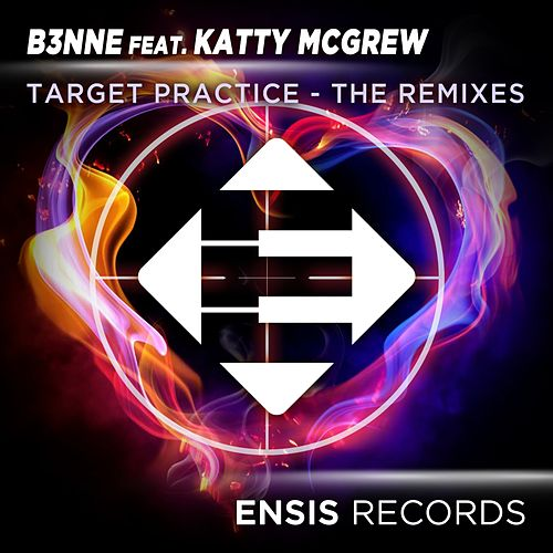Target Practice: The Remixes (feat. Katty McGrew) by Benne