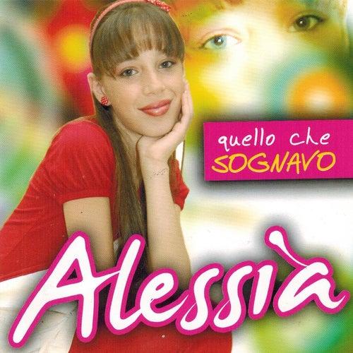 Quello che sognavo de Alessia