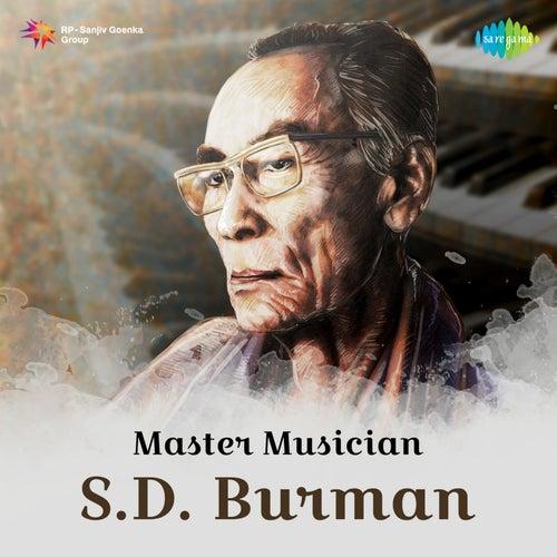 Master Musician S. D. Burman by Various Artists