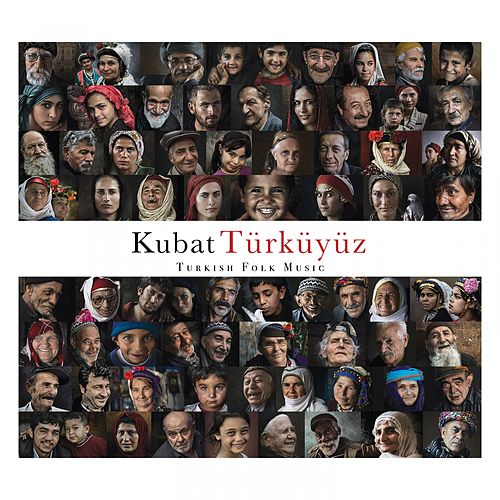 Türküyüz (Turkish Folk Music) von Kubat