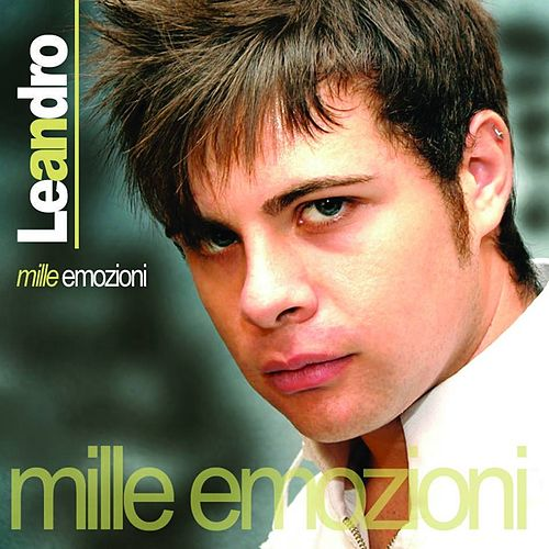 Mille emozioni by Leandro
