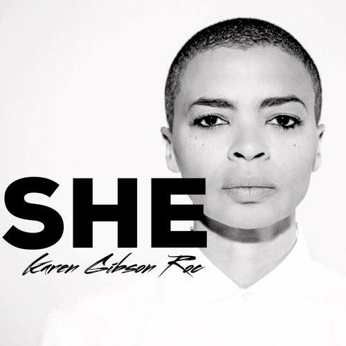 She by Karen Gibson Roc