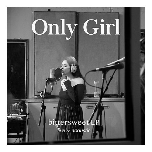 Bittersweet EP (Live & Acoustic) von Only Girl