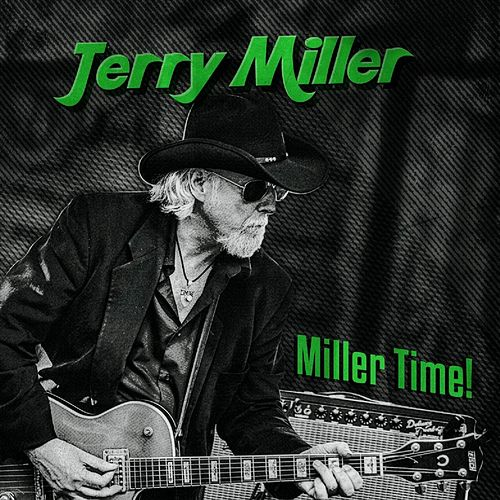Miller Time! de Jerry Miller