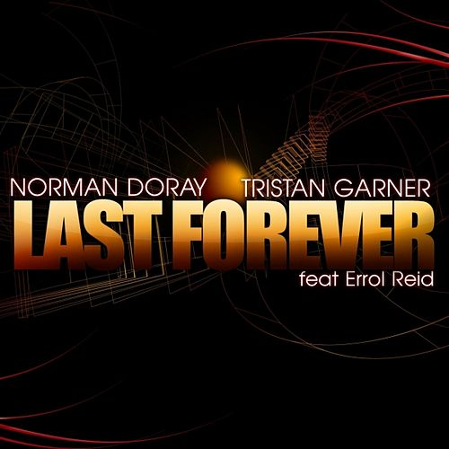 Last Forever de Norman Doray