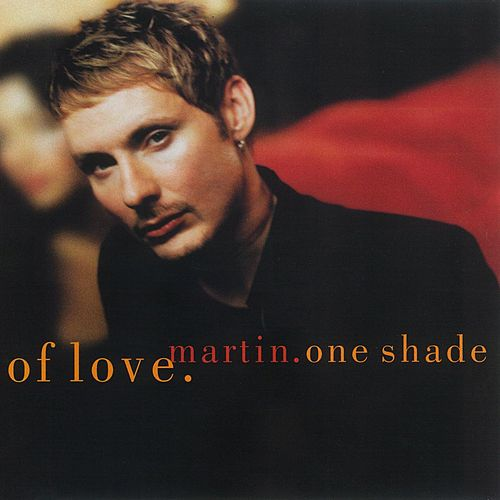 One Shade Of Love von Martin (Latin)