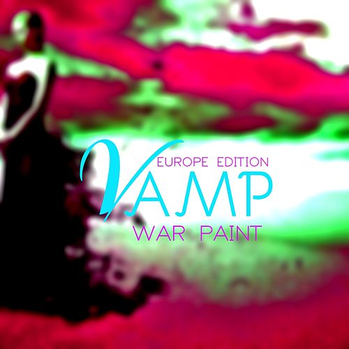 War Paint (Europe Edition) by Vamp