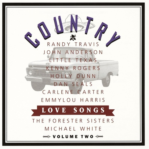 Country Love Songs Vol II by Country Love Songs Vol Ii