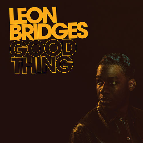 Good Thing de Leon Bridges