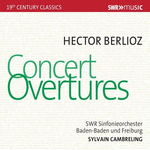 Berlioz: Concert Overtures von SWR Sinfonieorchester Baden-Baden und Freiburg