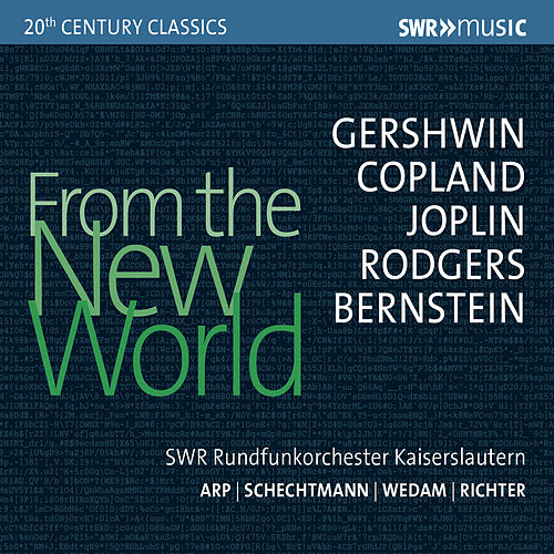 From the New World by SWR Rundfunkorchester Kaiserslautern