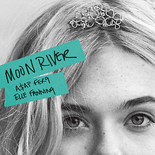 Moon River von A$AP Ferg x Elle Fanning