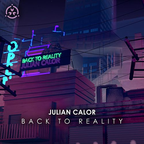 Back to Reality von Julian Calor