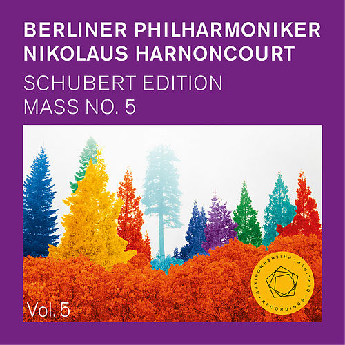 Nikolaus Harnoncourt: Schubert Mass No. 5 in A Flat Major, D 678 von Berliner Philharmoniker
