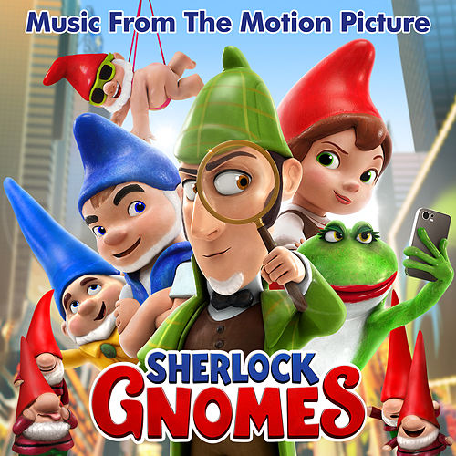 Sherlock Gnomes (Music From The Motion Picture) von Various Artists