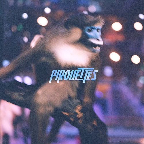 Pirouettes EP by The Pirouettes