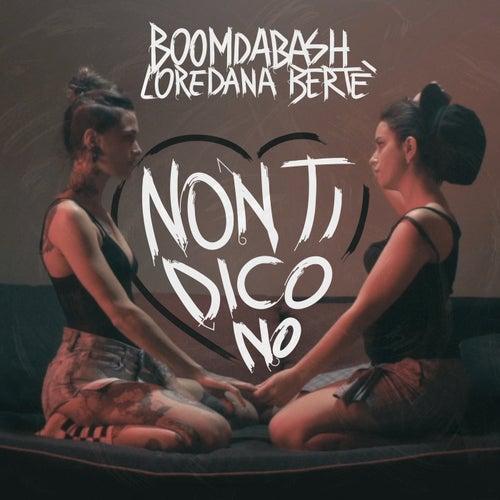 Non Ti Dico No di Boomdabash