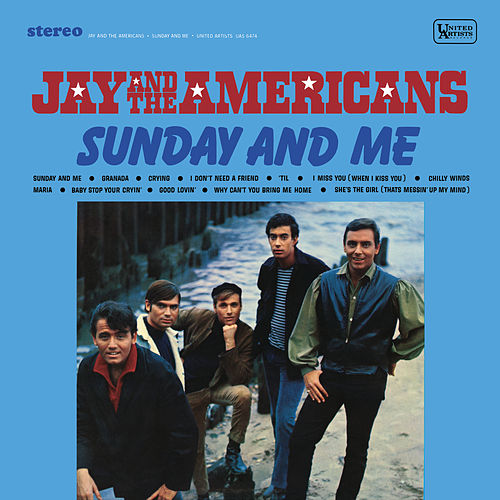 Sunday And Me van Jay & The Americans