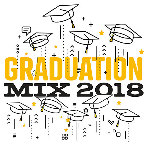 Graduation Mix 2018 von Various Artists
