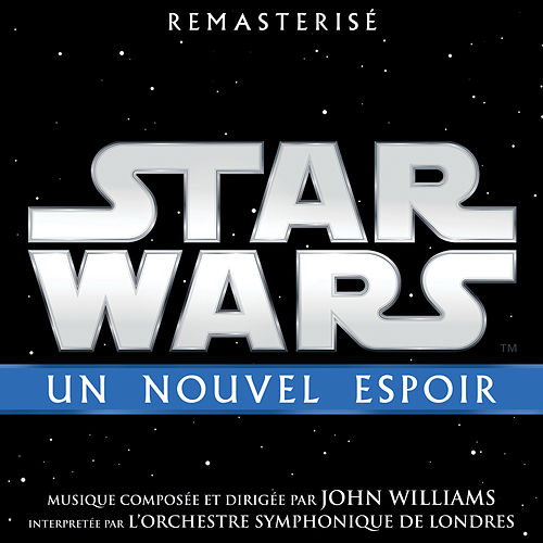 Star Wars: Un Nouvel Espoir (Bande Originale du Film) de John Williams