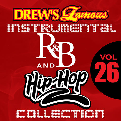 Drew's Famous Instrumental R&B And Hip-Hop Collection (Vol. 26) by Victory